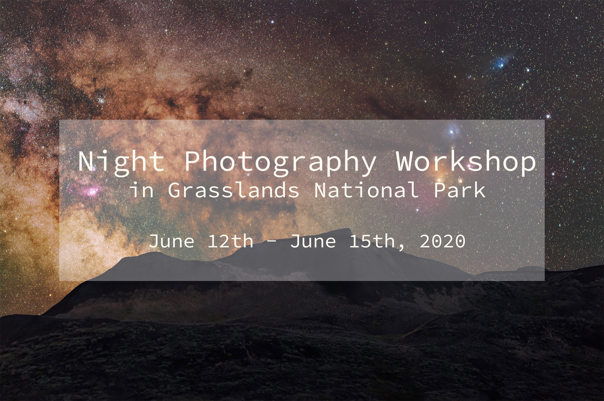 A milky way image for a night photography workshop in Grasslands national Park
